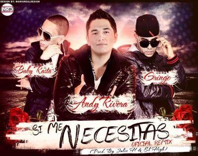 Andy Rivera Ft. Baby Rasta Y Gringo
