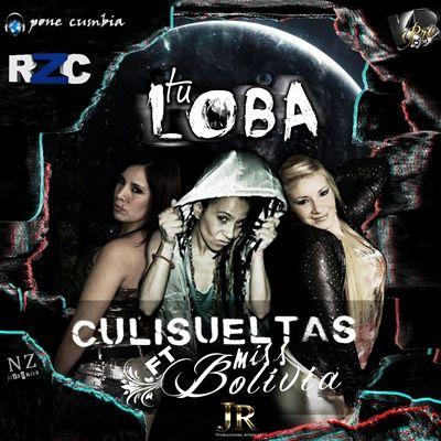 Culisueltas Ft Miss Bolivia
