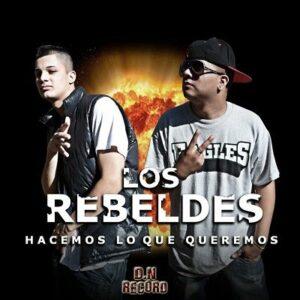 Los Rebeldes – La Noche y La Gira