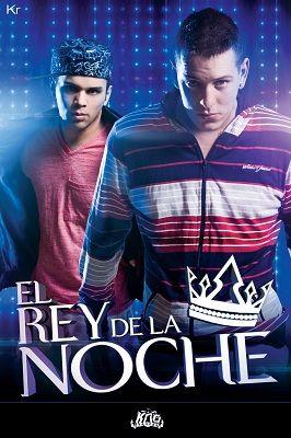 El Rey De La Noche - Difusion Abril 2013