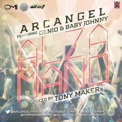 Arcangel Ft. Genio y Baby Johnny