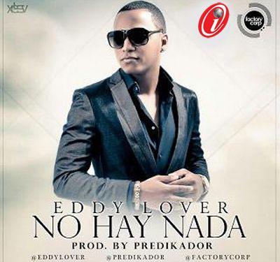 Eddy Lover - No Hay Nada