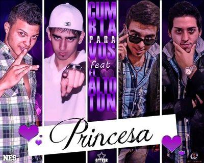 Cumbia Para Vos Ft El Alto Tun - Princesa