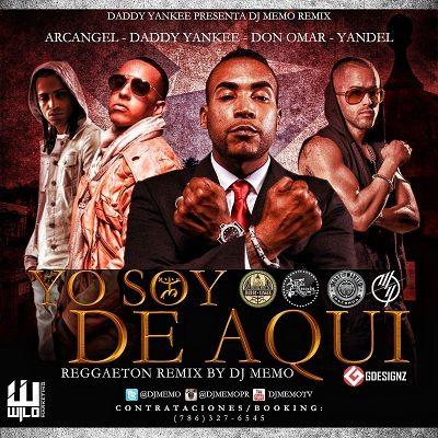 Yo Soy de Aquí (Reggaeton Remix)