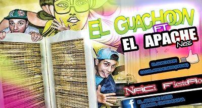 El Guachoon Ft El Apache Ness - Naci Fiestero