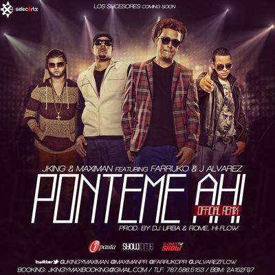 J King & Maximan Ft. J Alvarez y Farruko - Ponteme Ahi (Official Remix)