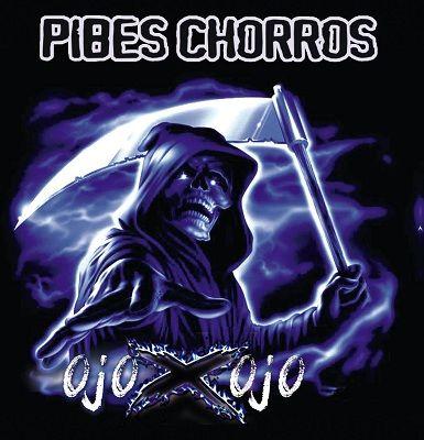 Pibes Chorros - Ojo X Ojo (2013)