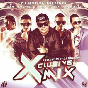 Jory Boy, J Alvarez, RKM, Dyland Y Lenny – Xclusive Mix (Prod. By DJ Motion)