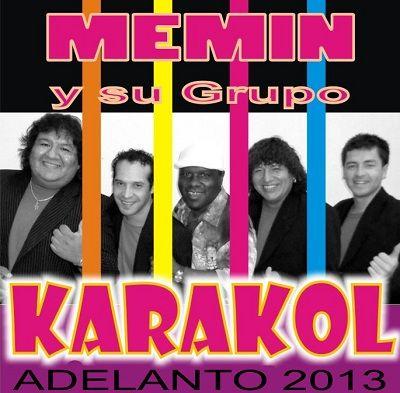 Memin y Su Grupo Karakol