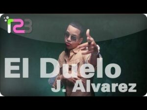J Alvarez – El Duelo (Video Oficial)