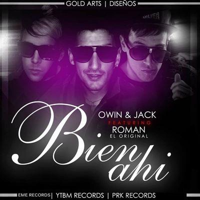 Owin y Jack Ft Roman El Original - Bien Ahi (Official Remix)