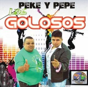 Peke y Pepe Los Golosos – Difusion 2013 (x2)