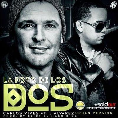 Carlos Vives y J Alvarez La Foto De Los Dos Remix