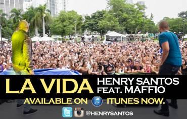 Henry Santos y Maffio La Vida