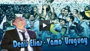 Denis Elias – Vamo Uruguay