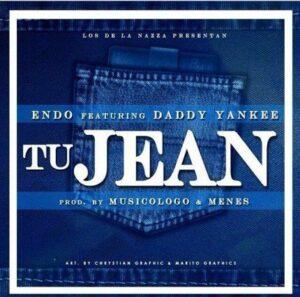 Endo Ft. Daddy Yankee – Tu Jean (Prod. by Musicologo & Menes)