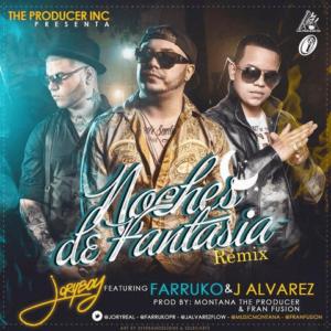 Jory Boy Ft. Farruko Y J Alvarez – Noches De Fantasia (Official Remix)