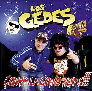 Los Gedes – Contala Como Kieras (CD 2014) @ 320