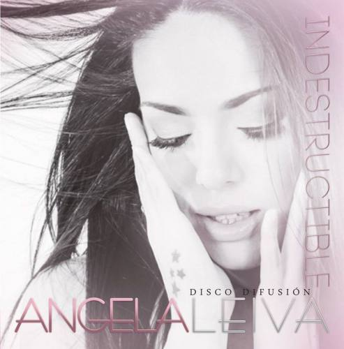 angela leiva indestructible cd difusion 2014