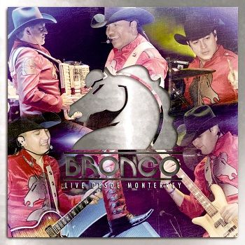 cd grupo bronco en vivo monterrey