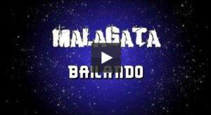 Malagata – Bailando