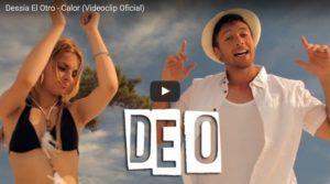 Dessia El Otro – Calor (Video Oficial + MP3)