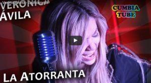 Verónica Ávila – La Atorranta (Video Oficial + MP3)