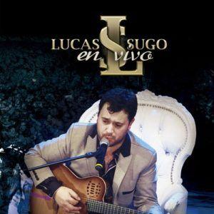Lucas Sugo – En Vivo (CD 2016) 320 Kbps