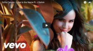 Sofia Carson Ft. J Balvin – Love Is The Name (Video Oficial + MP3)