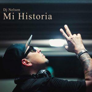 DJ Nelson – Mi Historia (CD 2016)