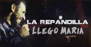La Repandilla – Llegó María