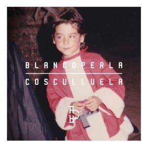 Cosculluela – Blanco Perla (CD 2016)