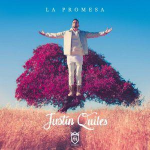 Justin Quiles – La Promesa (CD 2016)