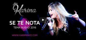 Karina – Se Te Nota
