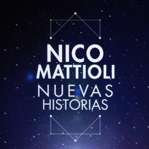 Nico Mattioli – Nuevas Historias (CD 2017)