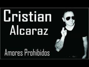 Cristian Alcaraz – Amores Prohibídos