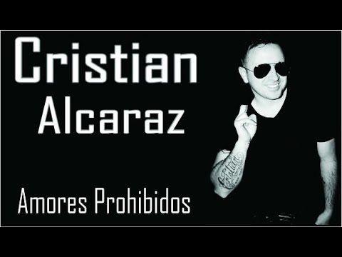 Cristian Alcaraz - Amores Prohibídos | Cumbia Norteña