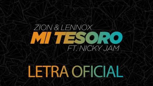 Zion y Lennox Ft. Nicky Jam - Mi Tesoro (Video Lyric Oficial + MP3) | Zion y Lennox