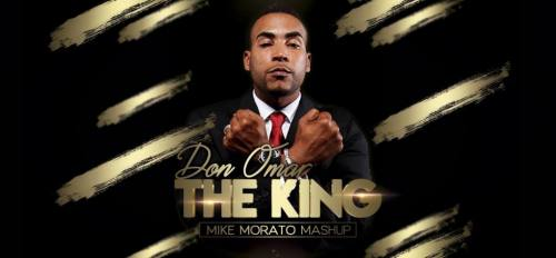 Don Omar - The King (Mike Morato Mashup) | Remix