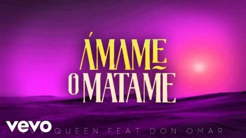 Ivy Queen Ft. Don Omar - Amame o Matame (Video Lyric Oficial + MP3) | Don Omar