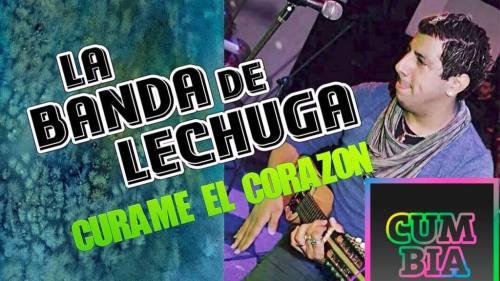 La Banda de Lechuga - Curame El Corazon (Video Oficial + MP3) | La Banda De Lechuga