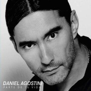 Daniel Agostini – Parte De Tu Vida (CD 2017)