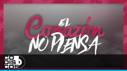 Kalubah Ft. Lenny Tavarez - El Corazon No Piensa (Video Lyric Oficial + MP3) | Kalubah