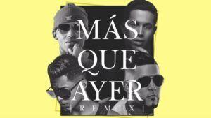 Arcangel y De La Ghetto Ft. RKM y Ken-Y – Mas Que Ayer (Video Lyric Oficial + MP3)
