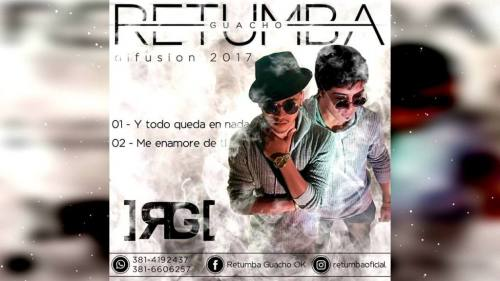 Retumba Guacho - Me Enamoré De Ti | Retumba Guacho 2017