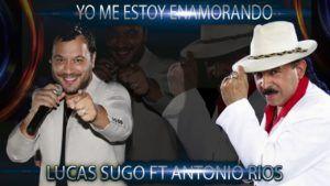 Lucas Sugo ft Antonio Rios – Yo Me Estoy Enamorando