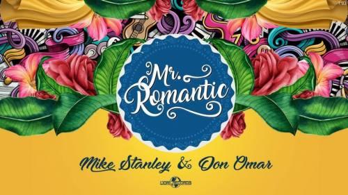 Mike Stanley ft. Don Omar - Mr. Romantic | Don Omar