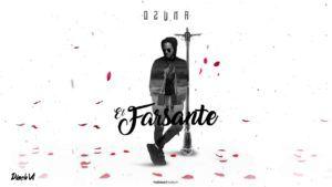 Ozuna – El Farsante