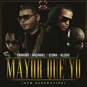 Farruko Ft Ozuna, Arcangel Y Alexio La Bruja - Mayor Que Yo (New Generation) | Arcangel