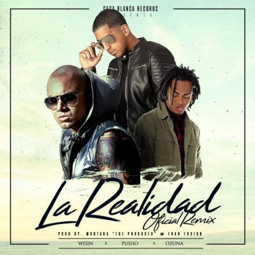 Pusho Ft Ozuna Y Wisin – La Realidad (Remix) | Pusho